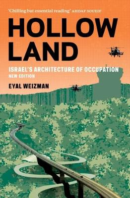 Hollow Land: Israel's Architecture of Occupation (Paperback)