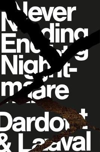 Never Ending Nightmare: The Neoliberal Assault on Democracy (Hardback)