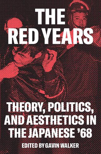 The Japanese '68: Theory, Politics, Aesthetics (Paperback)