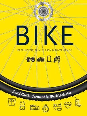Bike: Fitness, Fun & Easy Maintenance - Health & Sport (Spiral bound)