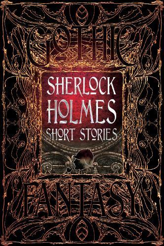 Sherlock Holmes Short Stories - Gothic Fantasy (Hardback)