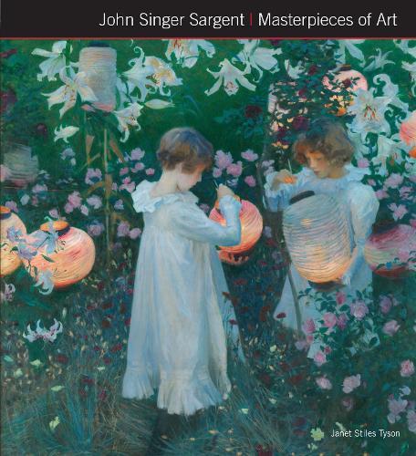 John Singer Sargent Masterpieces of Art - Masterpieces of Art (Hardback)