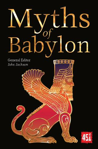 Myths of Babylon - The World's Greatest Myths and Legends (Paperback)