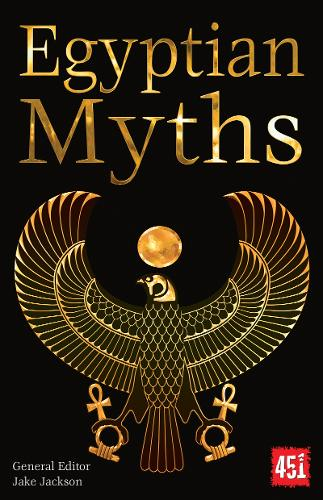 Egyptian Myths - The World's Greatest Myths and Legends (Paperback)
