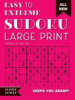 Easy to Extreme Sudoku Large Print (Pink): Keeps You Sharp - Puzzle Power (Spiral bound)