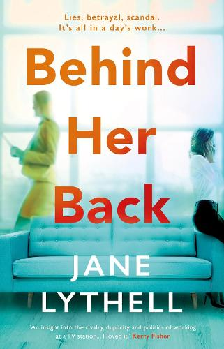 Behind Her Back - StoryWorld 2 (Hardback)