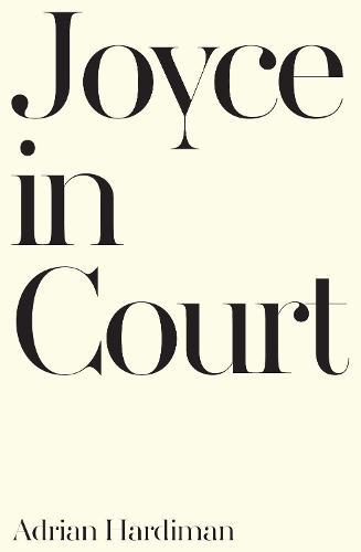 Joyce in Court (Hardback)