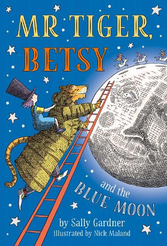 Mr Tiger, Betsy and the Blue Moon (Hardback)