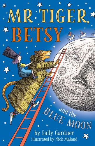Mr Tiger, Betsy and the Blue Moon (Paperback)