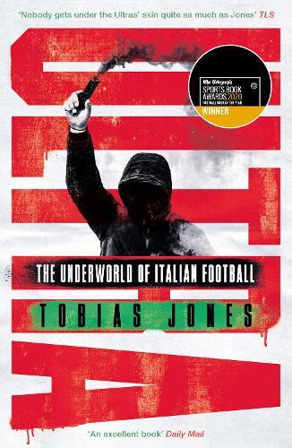 Ultra: The Underworld of Italian Football (Paperback)