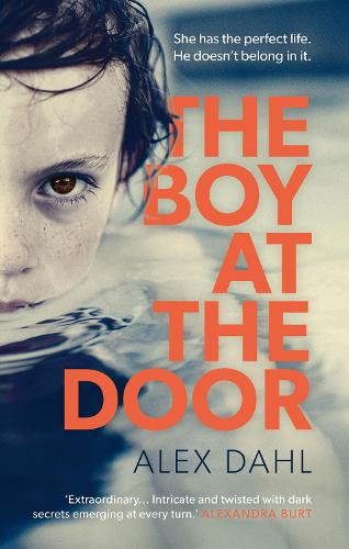 The Boy at the Door: This summer's most addictive psychological thriller full of twists you won't see coming (Hardback)