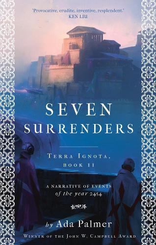 Seven Surrenders - Terra Ignota 2 (Paperback)