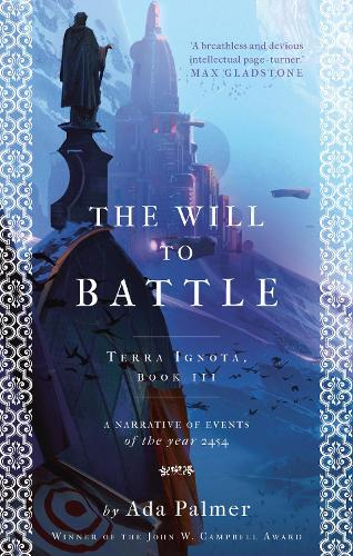 The Will to Battle (Paperback)