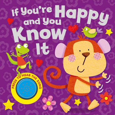 If You're Happy and You Know it (Hardback)