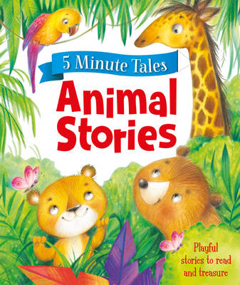 5 Minute Animal Stories - Young Story Time (Hardback)