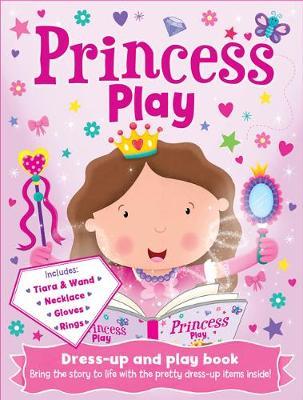 Princess Play - Play Book Dress-Up (Board book)
