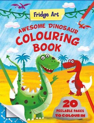 Fridge Art - Dinosaurs - Fridge Art Book (Paperback)
