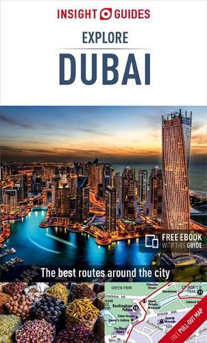 Insight Guides Explore Dubai (Travel Guide with Free eBook) - Insight Explore Guides (Paperback)