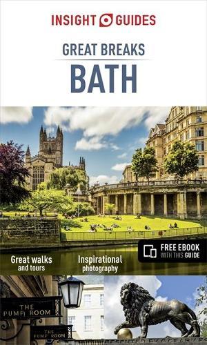 Insight Guides Great Breaks Bath - Insight Great Breaks (Paperback)