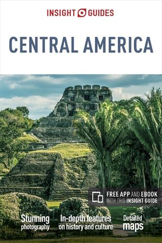 Insight Guides Central America (Travel Guide with Free eBook) - Insight Guides (Paperback)