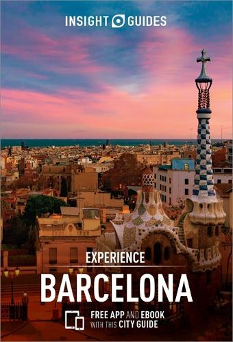 Insight Guides Experience Barcelona - Insight Experience Guides (Paperback)
