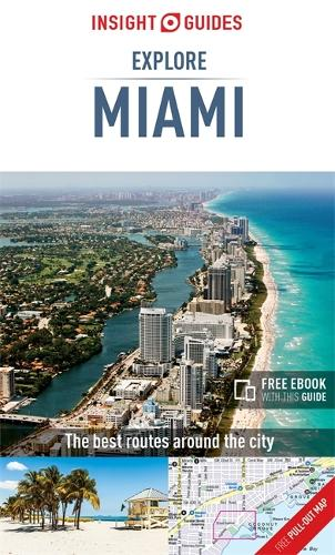 Insight Guides Explore Miami (Travel Guide with Free eBook) - Insight Explore Guides (Paperback)
