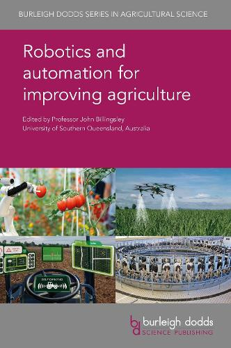 Robotics and Automation for Improving Agriculture - Burleigh Dodds Series in Agricultural Science 44 (Hardback)