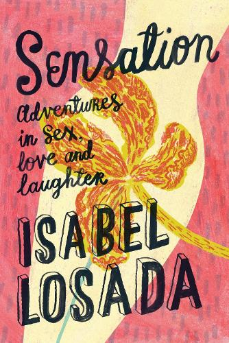 Sensation: An Evening With Isabel Losada