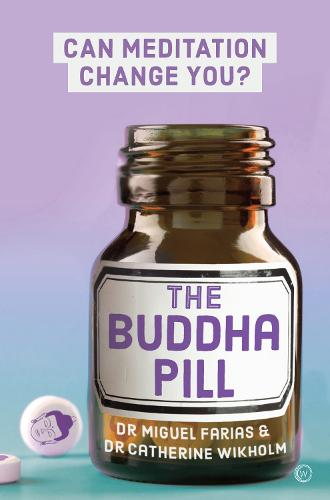 The Buddha Pill: Can Meditation Change You? (Paperback)