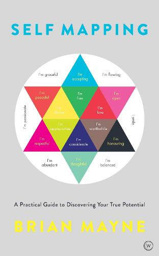 Self Mapping: A Practical Guide to Discovering Your True Potential (Paperback)