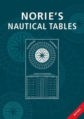 Norie's Nautical Tables (Hardback)