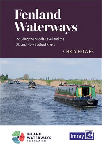 Fenland Waterways: River Nene to River Great Ouse via Middle Level link route and alternatives (Spiral bound)