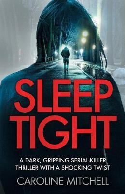 Sleep Tight - Detective Ruby Preston Crime Thriller 2 (Paperback)