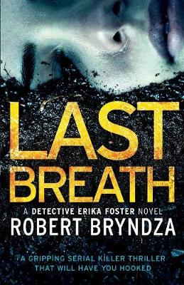 Last Breath - Detective Erika Foster 4 (Paperback)