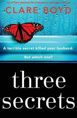 Three Secrets: An Utterly Gripping Psychological Suspense Thriller (Paperback)