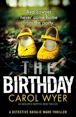 The Birthday: An absolutely gripping crime thriller - Detective Natalie Ward 1 (Paperback)