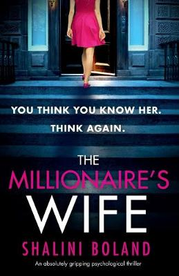 The Millionaire's Wife: An Absolutely Gripping Psychological Thriller (Paperback)