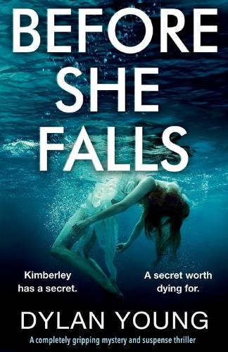 Before She Falls: A Completely Gripping Mystery and Suspense Thriller (Paperback)