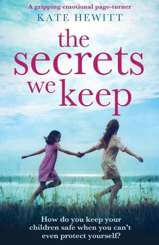 The Secrets We Keep: A Gripping Emotional Page Turner (Paperback)