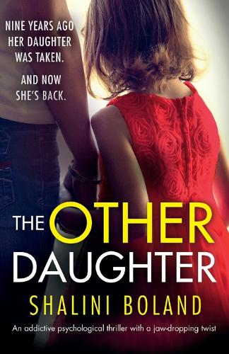 The Other Daughter: An addictive psychological thriller with a jaw-dropping twist (Paperback)