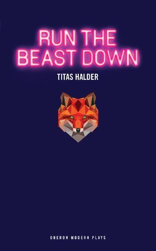 Run the Beast Down (Paperback)