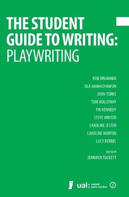 The Student Guide to Playwriting (Paperback)