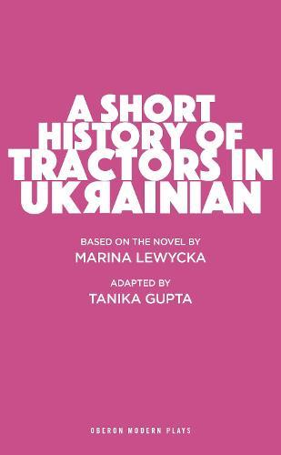 A Short History of Tractors in Ukrainian (Paperback)