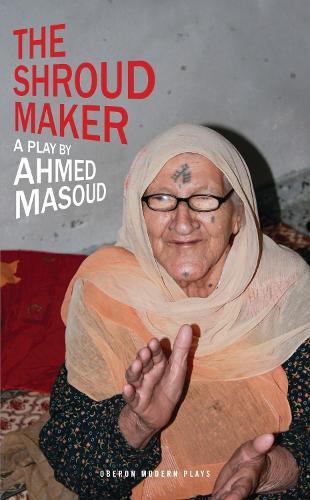 The Shroud Maker - Oberon Modern Plays (Paperback)
