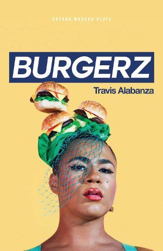 Burgerz - Oberon Modern Plays (Paperback)