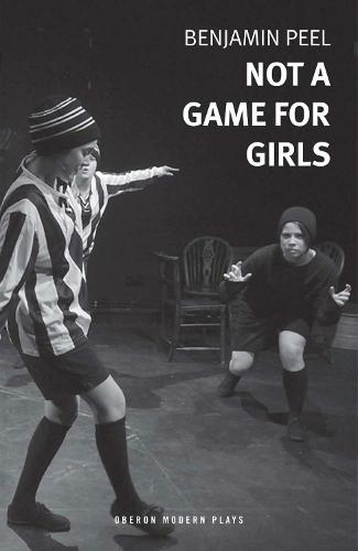 Not A Game For Girls (Paperback)