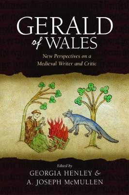 Gerald of Wales: New Perspectives on a Medieval Writer and Critic (Hardback)