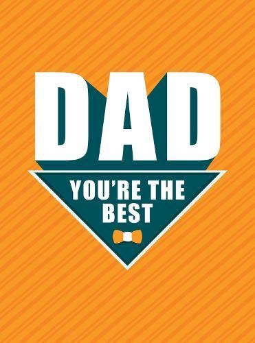 Dad - You're the Best (Hardback)