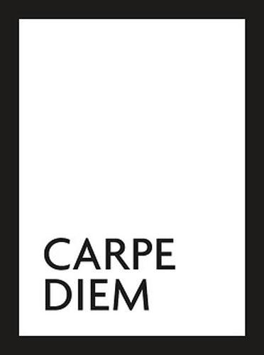Carpe Diem: Seize the Day (Hardback)