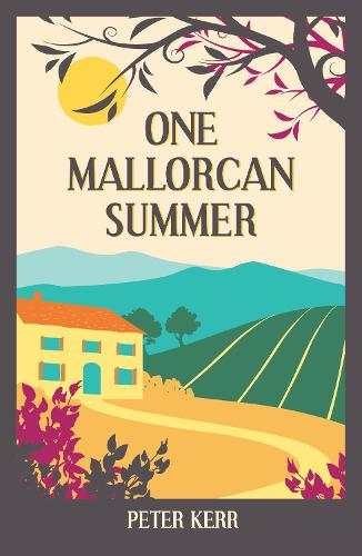 One Mallorcan Summer (previously published as Manana Manana) - Peter Kerr (Paperback)